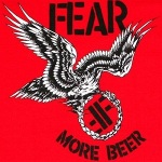 The cover of Fear's second album, 'More Beer'